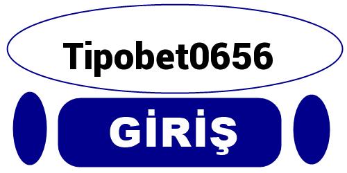 Tipobet0656