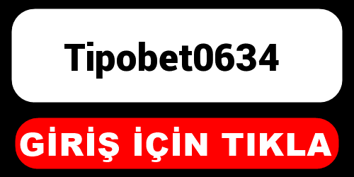 Tipobet0634