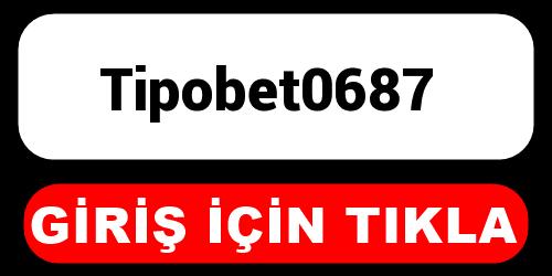 Tipobet0687
