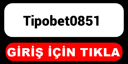Tipobet0851