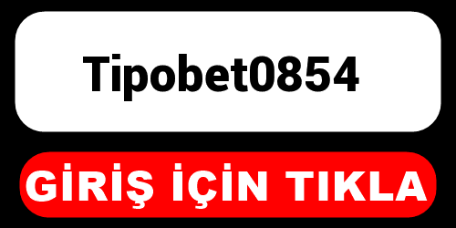 Tipobet0854