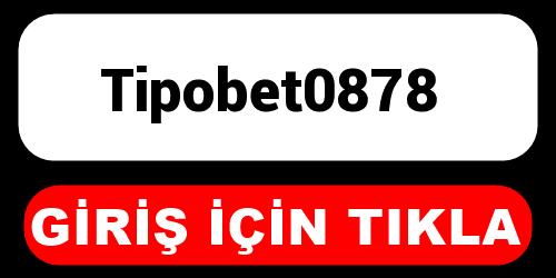 Tipobet0878