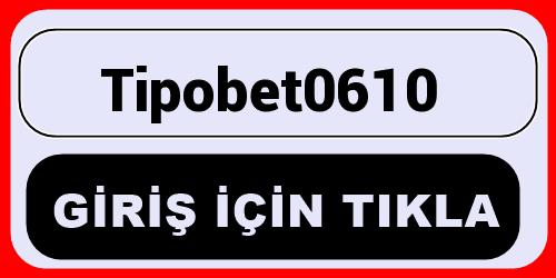 Tipobet0610