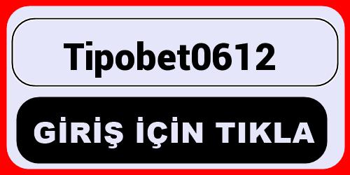 Tipobet0612