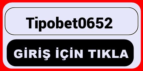 Tipobet0652