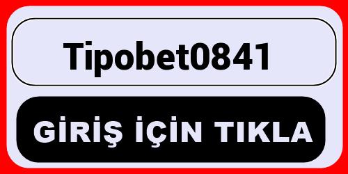 Tipobet0841