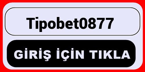 Tipobet0877